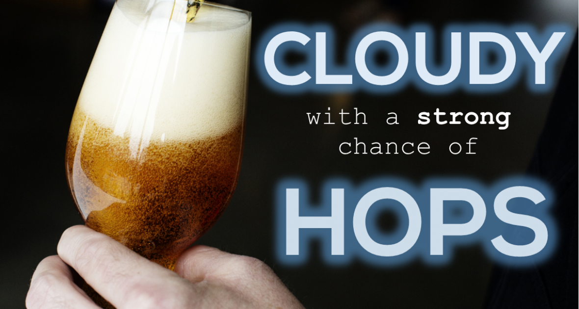 cloudy hops